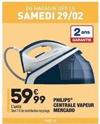 Philips Centrale Vapeur Mercado offre à 59.99€