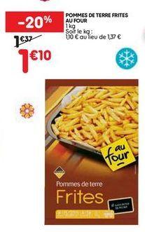 Pommes de terre frites  offre à 1,1€
