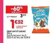 Oeuf lait et cacao  offre à 3,79€