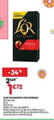 Café splendente l´or espresso  offre à 1,72€