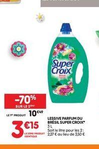 Lessive parfum du Brésil Super Croix offre à 10,49€