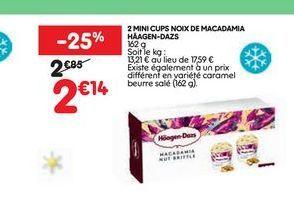 2 mini cups noix de macadamia Haggen-Dazs offre à 2,14€