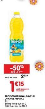 Tropico original saveur orange ananas offre à 2,29€