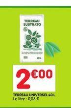 TERREAU UNIVERSEL 40L offre à 2€