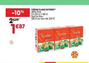 Crème fluide entiére offre à 1,87€