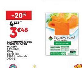 Saumon fumé Leader Price offre à 3,48€