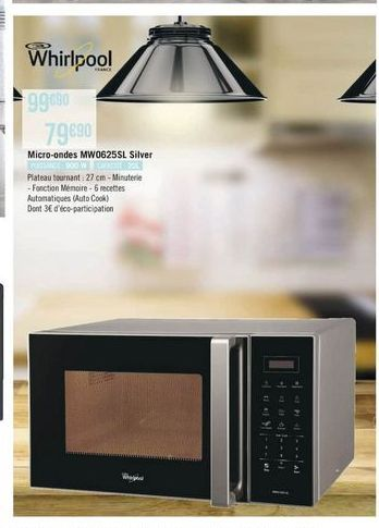 Micro-ondes Whirlpool offre à