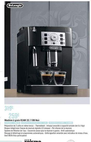 Machine à café automatique DeLonghi offre à