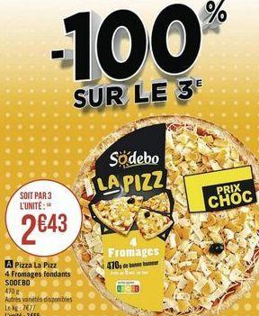 Pizza Sodebo offre à