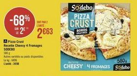 Pizza Crust Recette Cheesy 4 Fromages Sodebo offre à