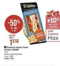 Sandwichs Suedois poulet Tandoori Sodebo offre à