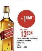 Scotch Whisky Red Label  offre à