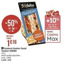 Sandwich Suédois Poulet Tandoori Sodebo offre à