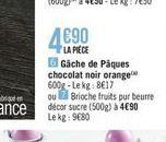 Gäche de päques chocolat noir orange offre à
