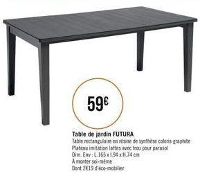 Table de jardin FUTURA offre à