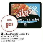 Jambon Aoste offre à