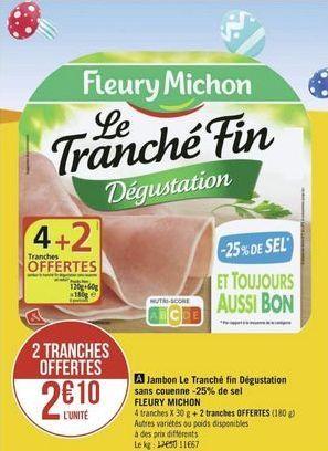 Jambon Fleury Michon offre à