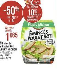 Emincés de poulet roti poulet Fleury Michon offre à