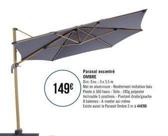 Parasol excentré OMBRE offre à