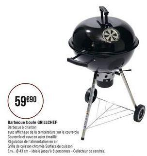 Barbecue boule GRILLCHEF offre à