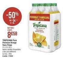 Jus d'orange Pure premium Tropicana offre à