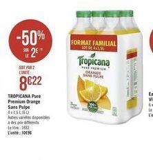 Tropicana Pure Premium Orange Sans Pulpe offre à