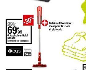 Aspirateur balai sans fil offre à 69,99€