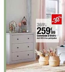 Commode 3 tiroirs offre à 259,99€