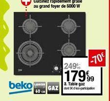 Table gaz offre à 179,99€