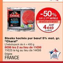Steak haché Charal offre à 4,49€