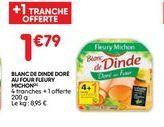 Blanc de dinde Fleury Michon offre à 1,79€