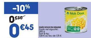 Maïs offre à 0,45€