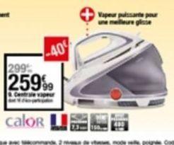 Centrale vapeur Calor offre à 259,99€