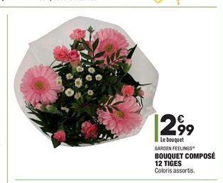 Bouquet compose 12 tiges offre à 2,99€