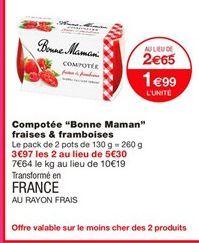 Compotes Bonne maman offre à 1,99€