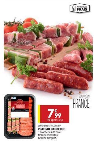 Plateau barbecue  offre à 7,99€