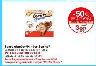 "Barre glacée ""Kinder Bueno"" offre à 4,09€"