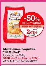 "Madeleines coquilles ""St Michel"" offre à 3,79€"