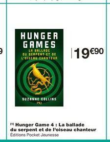 Hunger Game 4 : La ballade du serpent et de l'oiseau chanteur offre à 19,9€