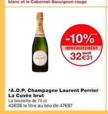 A.O.P. Champagne Laurent Perrier La Cuvée brut  offre à 32,31€