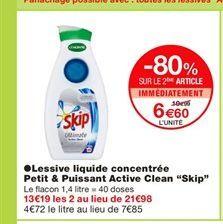 """Lessive liquide concentrée Petit & Puissant Active Clean """"Skip""""  offre à 10,99€"""