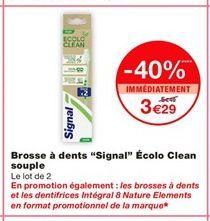 """Brosse à dents """"Signal"""" Écolo Clean souple  offre à 3,29€"""