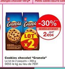 """Cookies chocolat """"Granola""""  offre à 2,04€"""