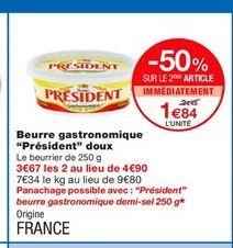 """Beurre gastronomique """"Président"""" doux offre à 2,45€"""