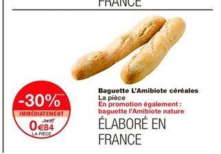 Baguette L'Amibiote céréales  offre à 0,84€