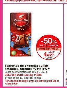 """Tablettes de chocolat au lait amandes caramel """"Côte d'Or""""  offre à 5,69€"""