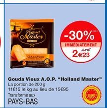 """Gouda Vieux A.O.P. """"Holland Master"""" offre à 2,23€"""