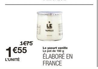 Le yaourt vanille  offre à 1,55€