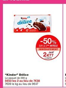 """""""Kinder"""" Délice  offre à 3,69€"""