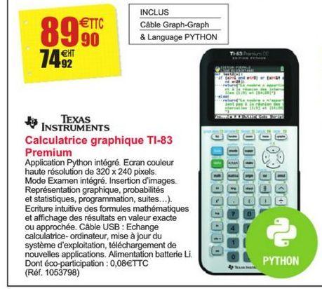 Calculatrice graphique TI-83 Premium Texas Instruments offre à 89,9€